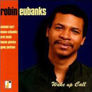 Robin_eubanks-wake_up_call_span3