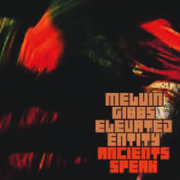 Melvin_gibbs-ancients_speak_span3
