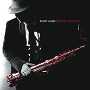 Send One Your Love Boney James