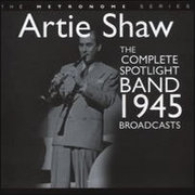 Artie_shaw-complete_spotlight_band_1945_span3