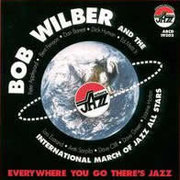 Bob_wilber_and_the_international_march_of_jazz_all_stars-everywhere_you_go_there_s_jazz_span3