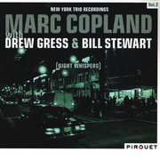New York Trio Recordings Vol. 3: Night Whispers Marc Copland