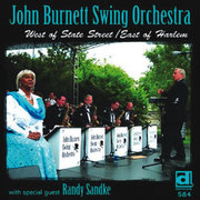 West of State Street/East of Harlem John Burnett Swing Orchestra