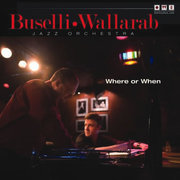 Where or When Buselli-Wallarab Jazz Orchestra