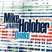 Quake Mike Holober & the Gotham Jazz Orchestra