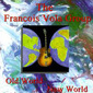 Francois_vola-old_world_new_world_thumb