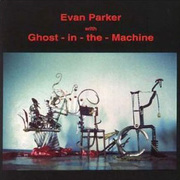 Evan_parker-ghost_in_machine_span3