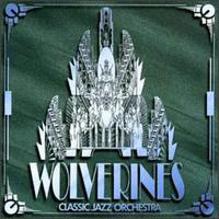 Wolverines Classic Jazz Orchestra: Wolverines Classic Jazz Orchestra