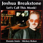 Joshua_breakstone-lets_call_this_monk_thumb