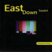 East_down_septet-channel_surfing_span3