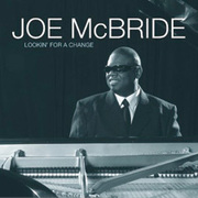 Lookin' For A Change Joe McBride