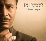 Brother's Keeper Karl Denson's Tiny Universe