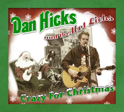 Dan Hicks: Crazy Christmas Daze