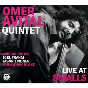 Omer Avital Quintet - Live At Smalls