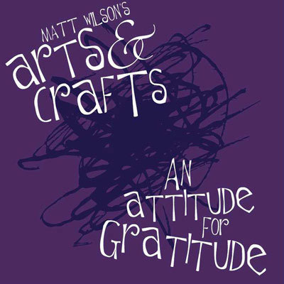 Matt Wilson Arts And Crafts Cd