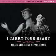 I Carry Your Heart Alexis Cole