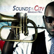 Sounds of the City Marquis Hill