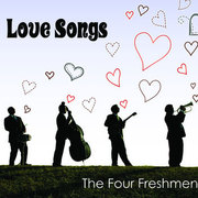 Love Songs The Four Freshmen
