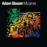 Mzansi Adam Glasser