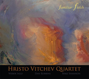 Hristo-vitchev-quartet-familiar-fields_span3