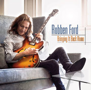 Bringing It Back Home Robben Ford