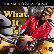 What It Is! Kahil El'Zabar Quartet