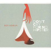 Don't Cry For No Hipster Ben Sidran
