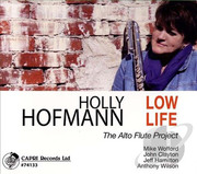 Low Life: The Alto Flute Project Holly Hofmann