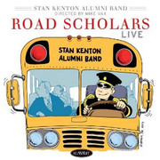 Road Scholars Live Stan Kenton Alumni Band