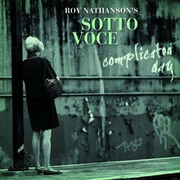 Complicated Day Roy Nathanson's Sotto Voce