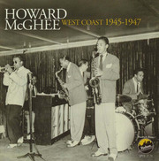 West Coast 1945-1947 Howard McGhee