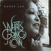 What's Going On Ranee Lee