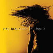 Can You Feel It Rick Braun