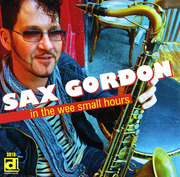 In the Wee Small Hours Sax Gordon