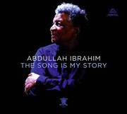 The Song is My Story Abdullah Ibrahim