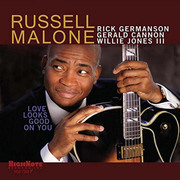 Love Looks Good on You Russell Malone