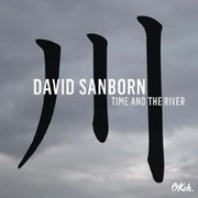 Time and the River David Sanborn