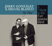 A Tribute to Fort Apache Band Jerry González & Miguel Blanco Big Band