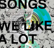Songs We Like a Lot John Hollenbeck