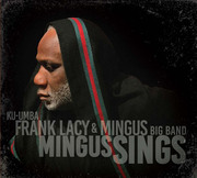 Mingus Sings Ku-Umba Frank Lacy & the Mingus Big Band
