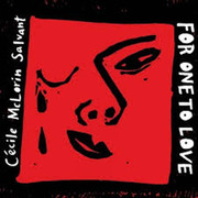 For One to Love Cécile McLorin Salvant