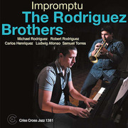Impromptu The Rodriguez Brothers