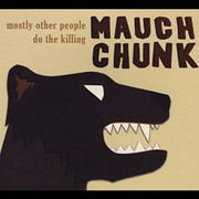 Mauch Chunk Mostly Other People Do the Killing