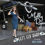 Let's Fly Away Molly Ryan