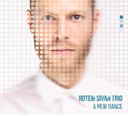 A New Dance Rotem Sivan Trio
