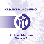 Archive Selections Volume 2 Creative Music Studio