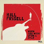When You Wish Upon a Star Bill Frisell