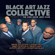 Presented by the Side Door Jazz Club Black Art Jazz Collective