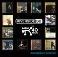 Anniversary Sampler: Riverside at 60 & Pablo at 40