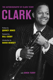 Clark: The Autobiography of Clark Terry Clark Terry